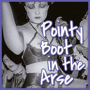 Playlist - Pointy Boot in the Arse