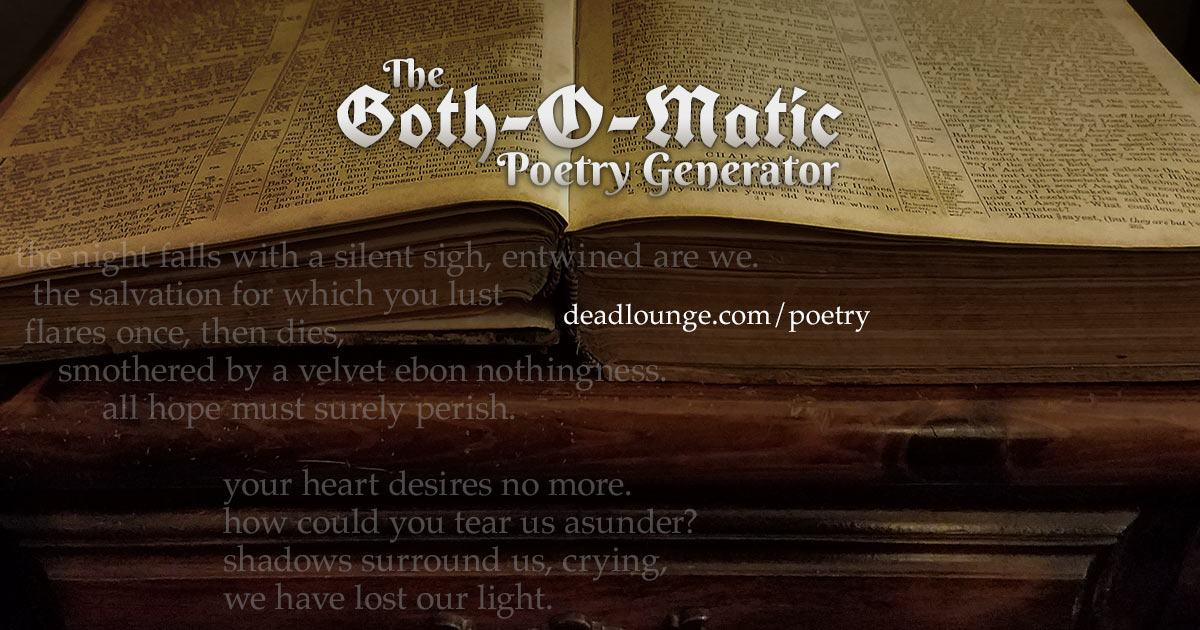 Tips on Creating a Darkly Gothic Poem | The Goth-O-Matic